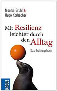 Buch Mit Resilienz durch den Alltag
